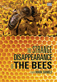 The Strange Disappearance of the Bees Poster
