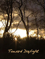 Toward Daylight